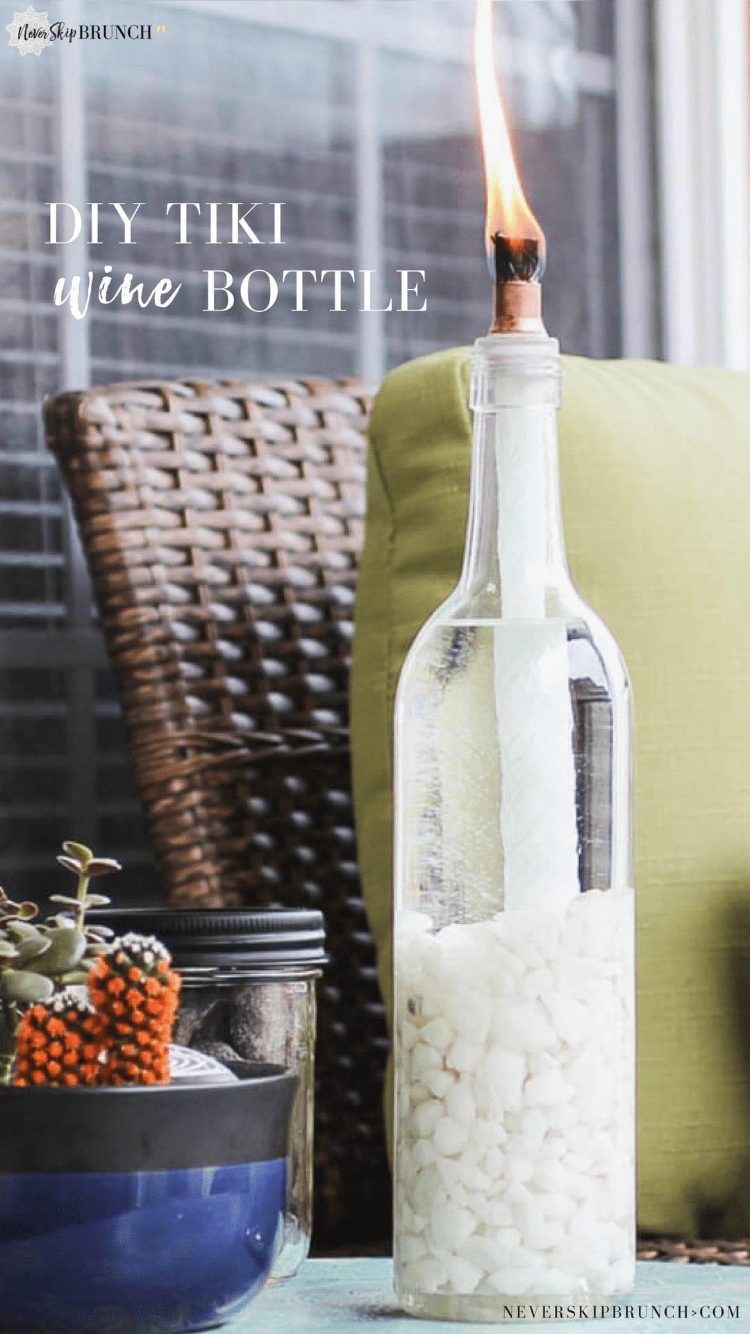 wine bottle crafts diy ideas tiki torches | tiki wine bottle | DIY tiki torch | wine bottle craft | reuse wine bottle | patio decor | recycle wine bottle | Never Skip Brunch by Cara Newhart #wine #patio #neverskipbrunch