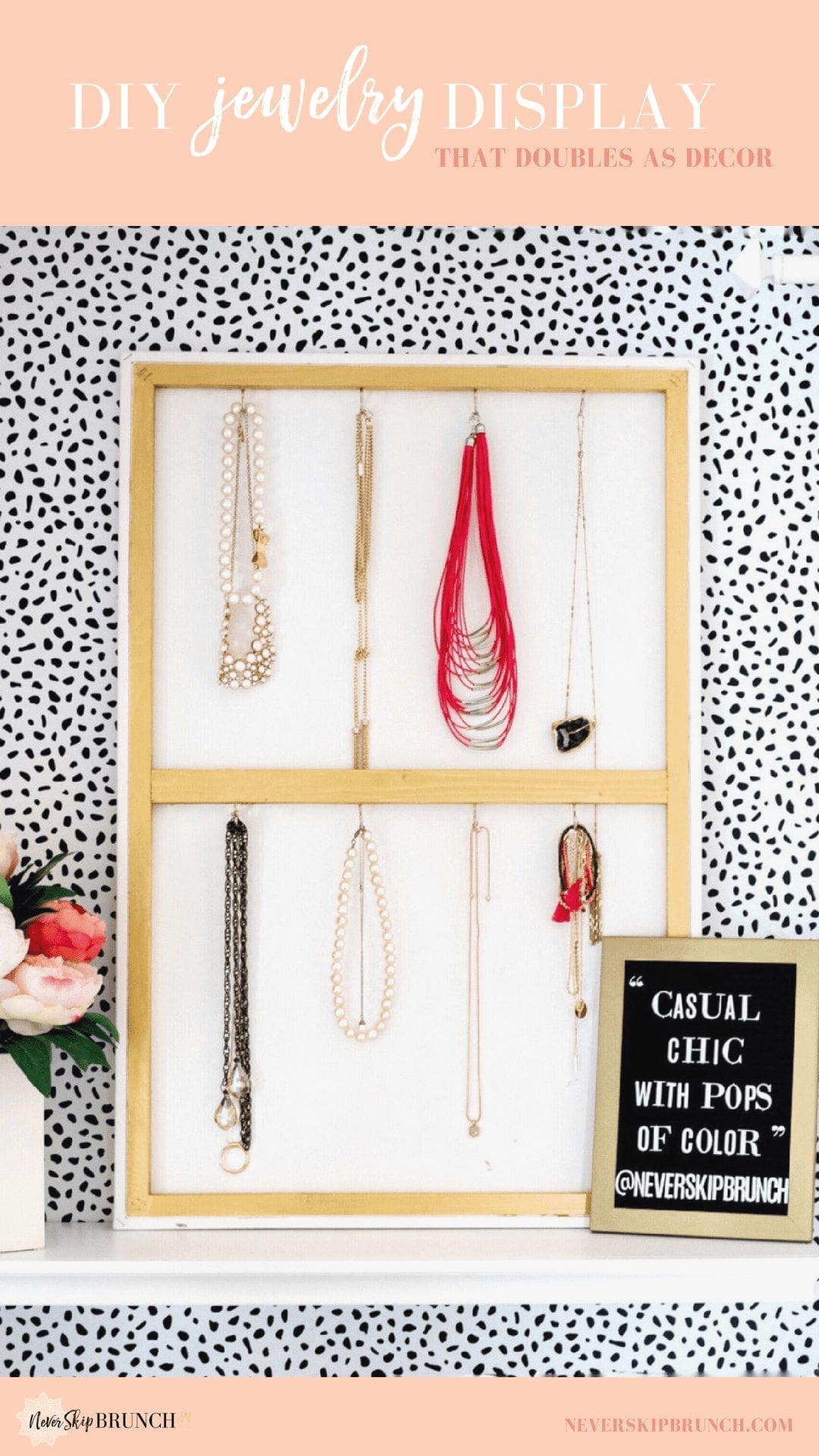 easy diy jewelry holder for wall | diy jewelry holder wall | necklace holder diy wall | Never Skip Brunch by Cara Newhart #diy #jewelry #neverskipbrunch