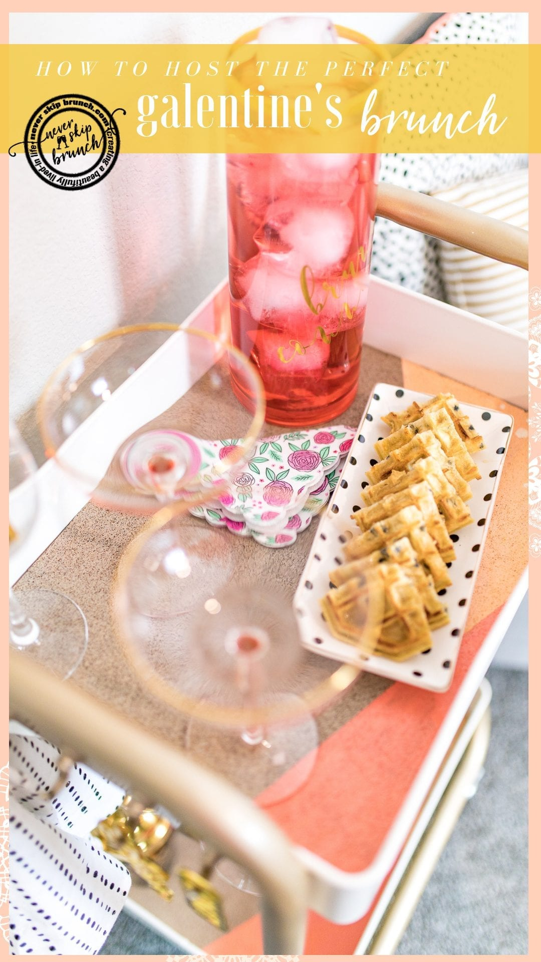 THIS IS PERFECT!! She has such great tips! | galentines day brunch | galentines day party | galentines day brunch ideas | galentines day brunch decorations | galentines day brunch food | valentines day brunch | Never Skip Brunch by Cara Newhart | #Brunch #Galentines #valentines #neverskipbrunch