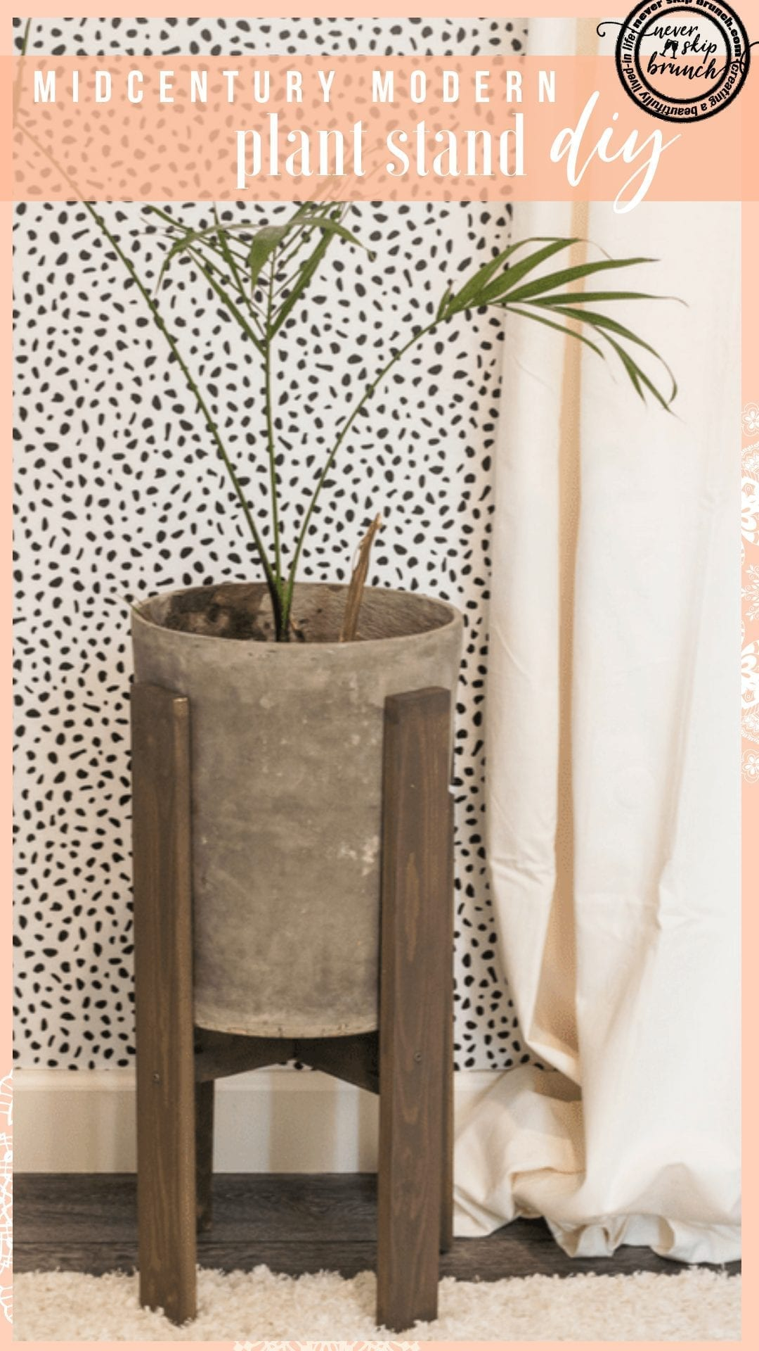 PERFECT for getting an on-trend look for less!! DIY Midcentury Modern Plant Stand | Midcentury Modern planter Stand diy | midmod planter DIY | midcentury modern plant pot | plant stands indoor diy | plant stand ideas indoor living rooms | Never Skip Brunch by Cara Newhart | #decor #diy #plants #neverskipbrunch