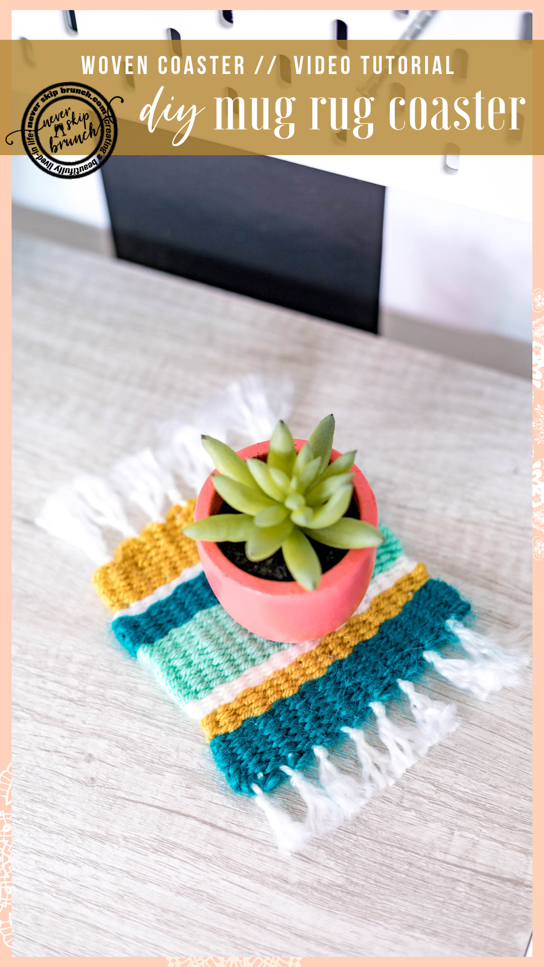 EASY BOHO CHIC DECOR!  Coaster DIY Yarn | coaster diy ideas | coaster diy easy | woven coasters | woven coasters diy | woven coasters diy free pattern | Never Skip Brunch by Cara Newhart | #neverskipbrunch #DIY #decor #yarn #boho