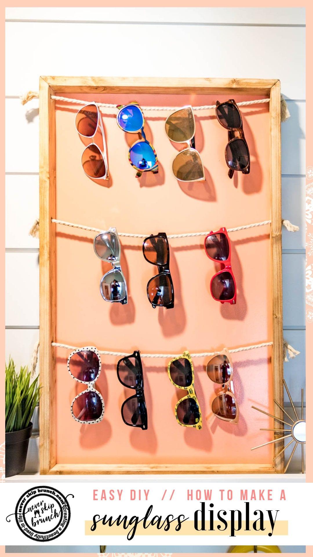 THIS IS GENIUS!! sunglasses holder diy   sunglasses holder diy display   sunglasses holder wall   sunglasses holder wall storage ideas   diy sunglass display   siy sunglass holder   home decor   DIY Home decor ideas   Never Skip Brunch by Cara Newhart   #decor #diy #summer #neverskipbrunch