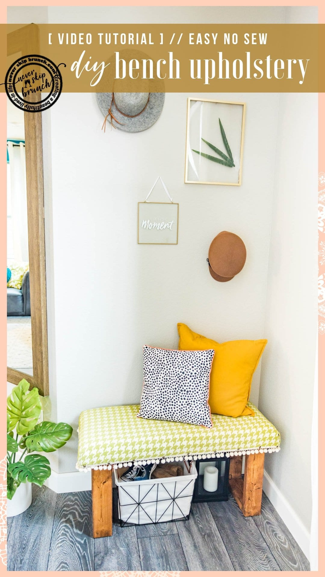 SO EASY! A great video tutorial for making a DIY Upholstery Bench that's no sew | This how to will teach you bench upholstery diy even if you're a newbie | Never Skip Brunch by Cara Newhart | #home #decor #upholstery #furniture