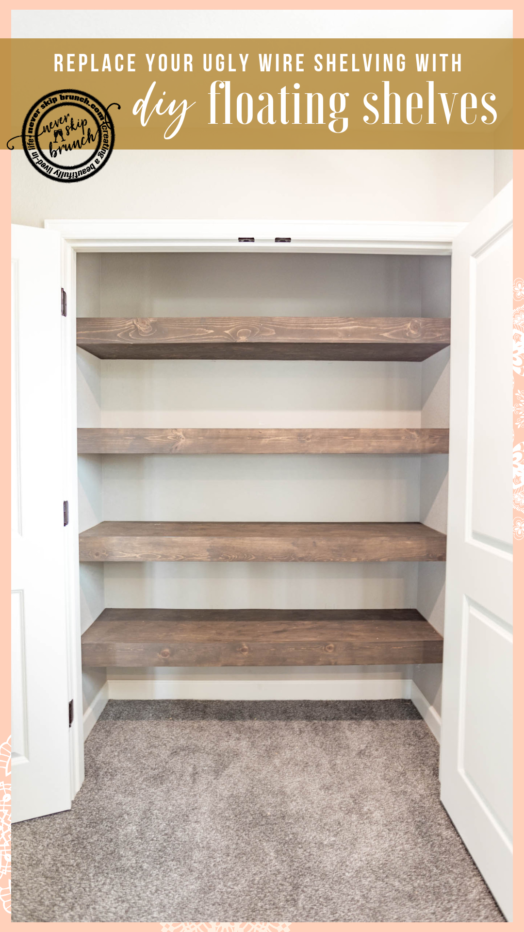 Replace Your Ugly Wire Shelves With Wood Floating Shelves