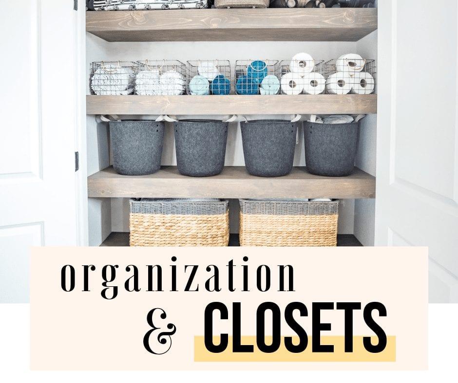 organization & closets