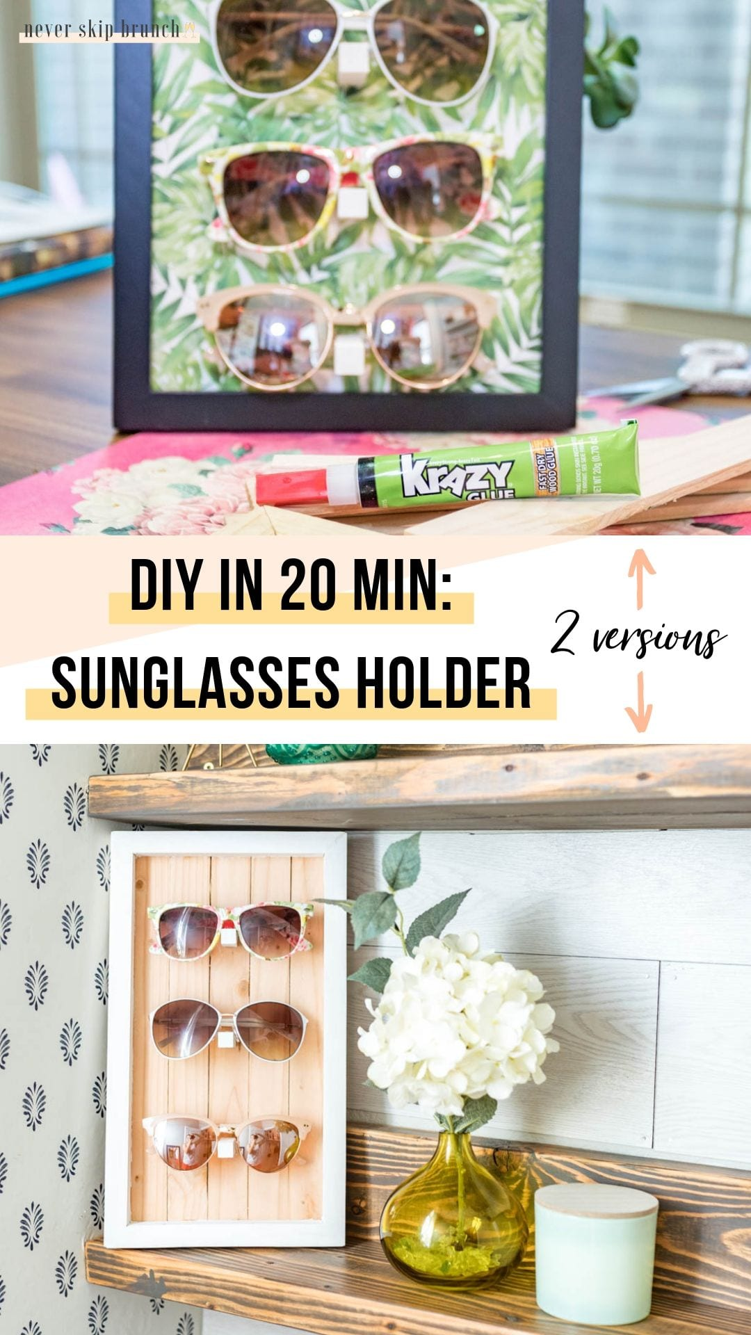 NO POWER TOOLS NEEDED!! sunglasses holder diy | sunglasses holder diy display | sunglasses holder wall | sunglasses holder wall storage ideas | diy sunglass display | siy sunglass holder | home decor | DIY Home decor ideas | Never Skip Brunch by Cara Newhart | #decor #diy #summer #neverskipbrunch
