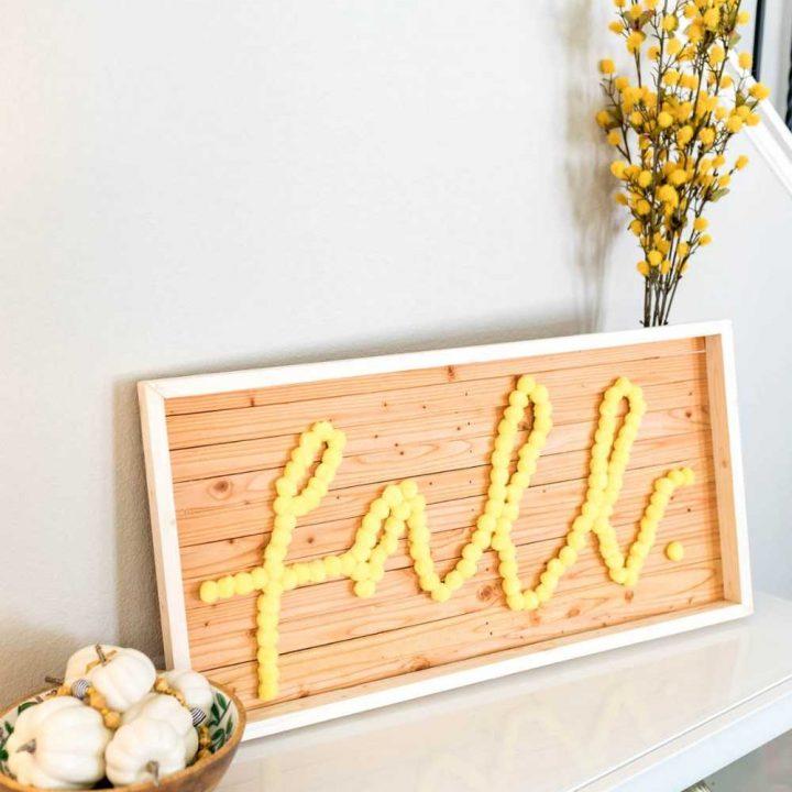 DIY Pom Pom + Wood Fall Decor Sign