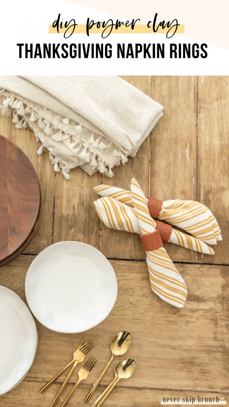 Diy Thanksgiving Napkin Rings Polymer Clay Tutorial Never Skip Brunch