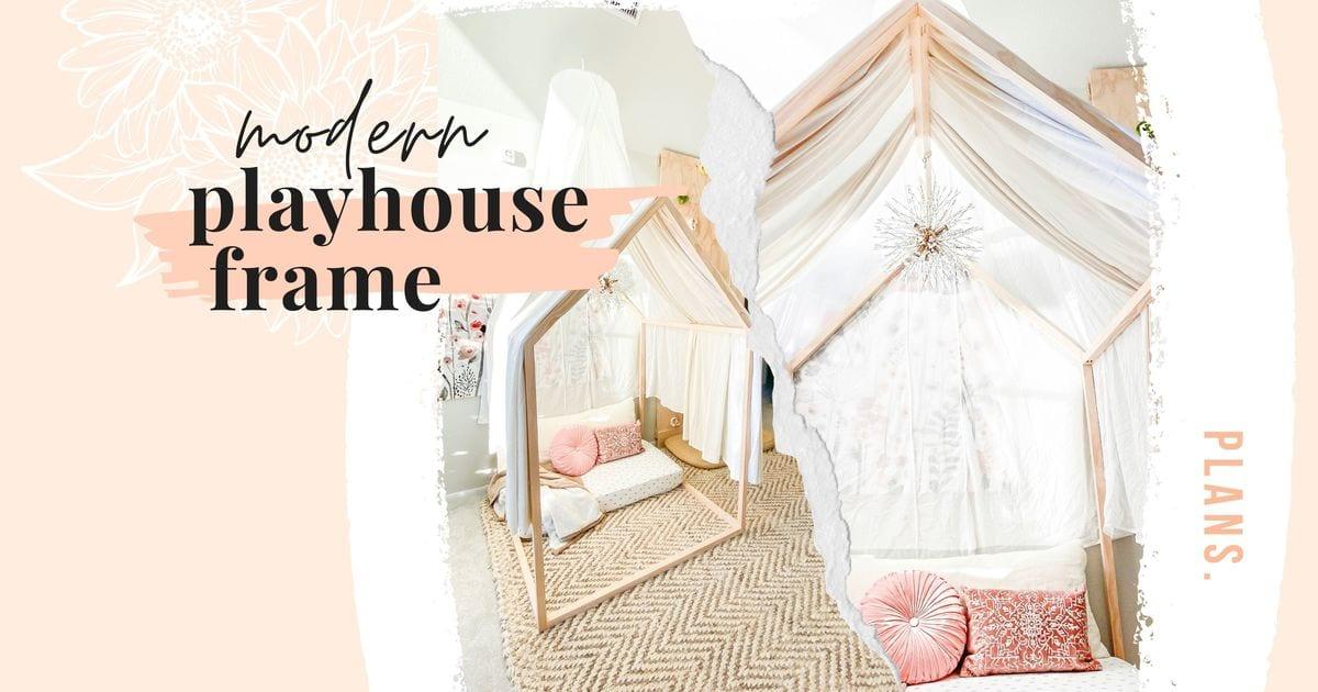 PLANS  modern playhouse frame