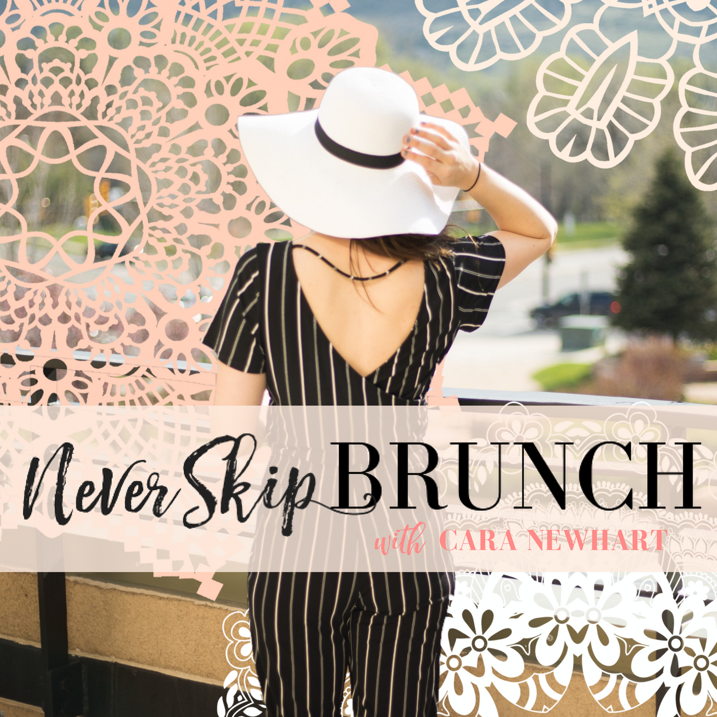 NEVER SKIP BRUNCH with Cara Newhart